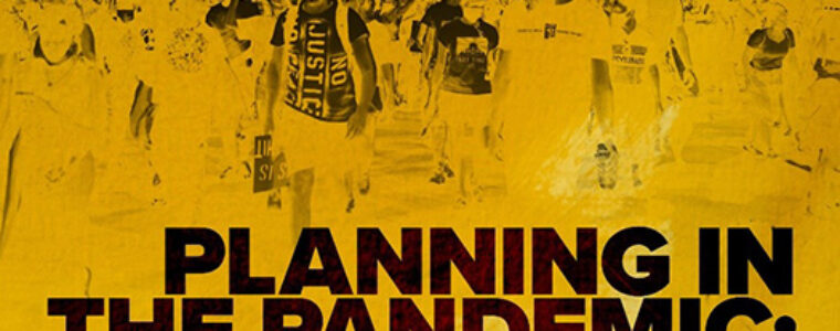 Planning in the Pandemic: Public Health and Social Justice