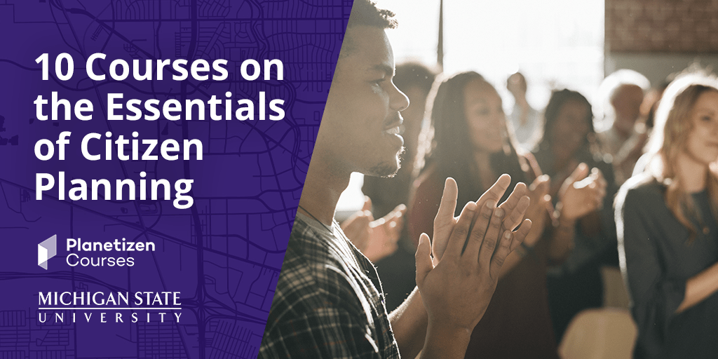 10 courses of the essentials of citizen planning