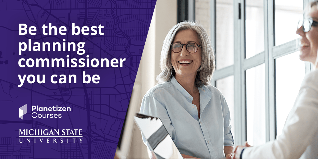 Be the best planning commissioner you can be